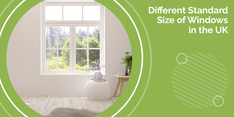 Different Standard Size of Windows in the UK